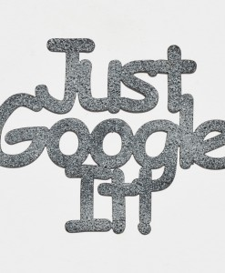 Just Google It1